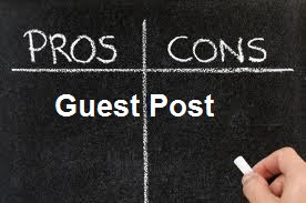 Pros and Cons of Guest Posting