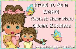 Proud WAHM