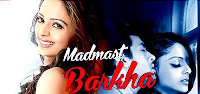 Madmast Barkhaa 2015 Full Hindi Movie Dvdrip Download Free HD