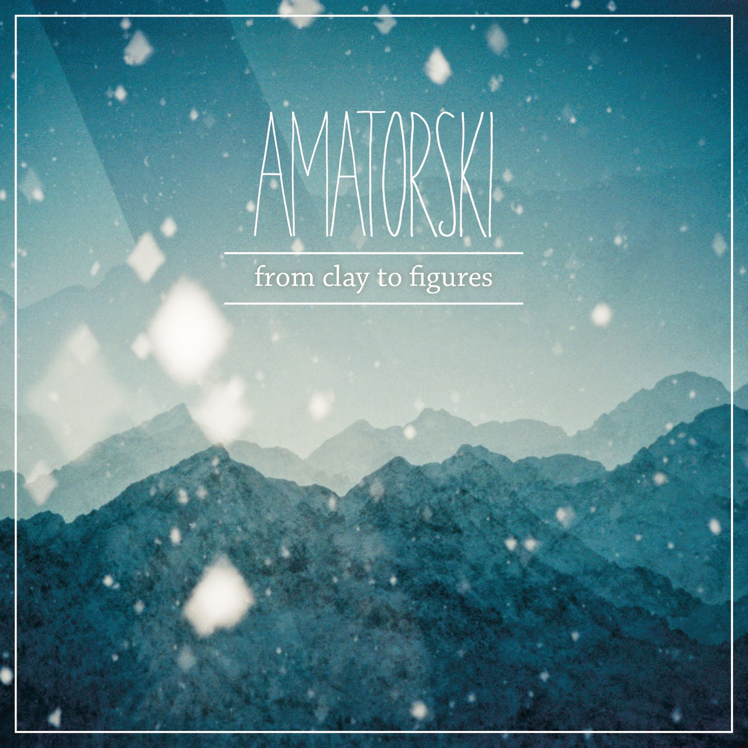Amatorski - From Clay To Figures