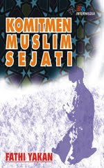 rumah buku buku dakwah komitmen muslim sejati fathi yakan rumah buku iqro