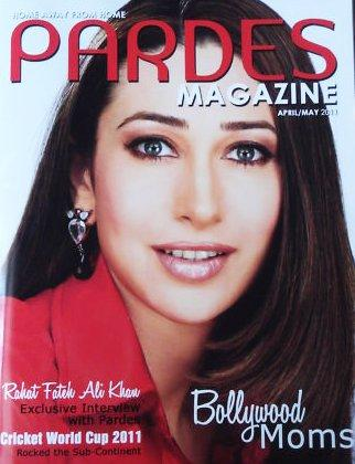 Karishma Kapoor - Karishma Kapoor on Pardes Magazine Cover April/May 2011 Edition