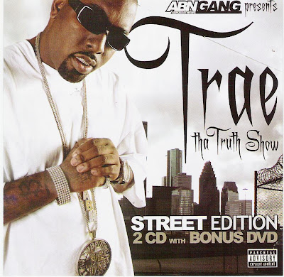 Trae-Tha_Truth_Show_(Street_Edition)-(Bootleg)-2CD-2007-RAGEMP3