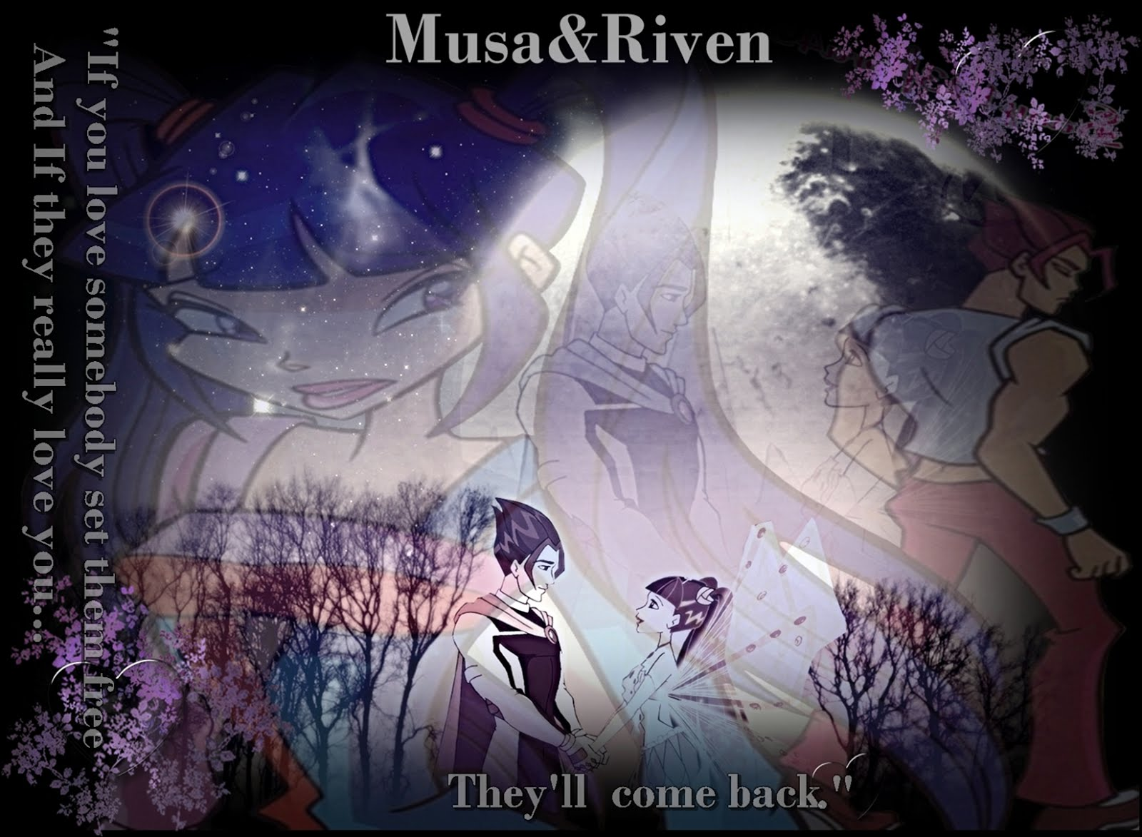 "Musa&Riven- ""If He Loves You, He'll Come Back.."""