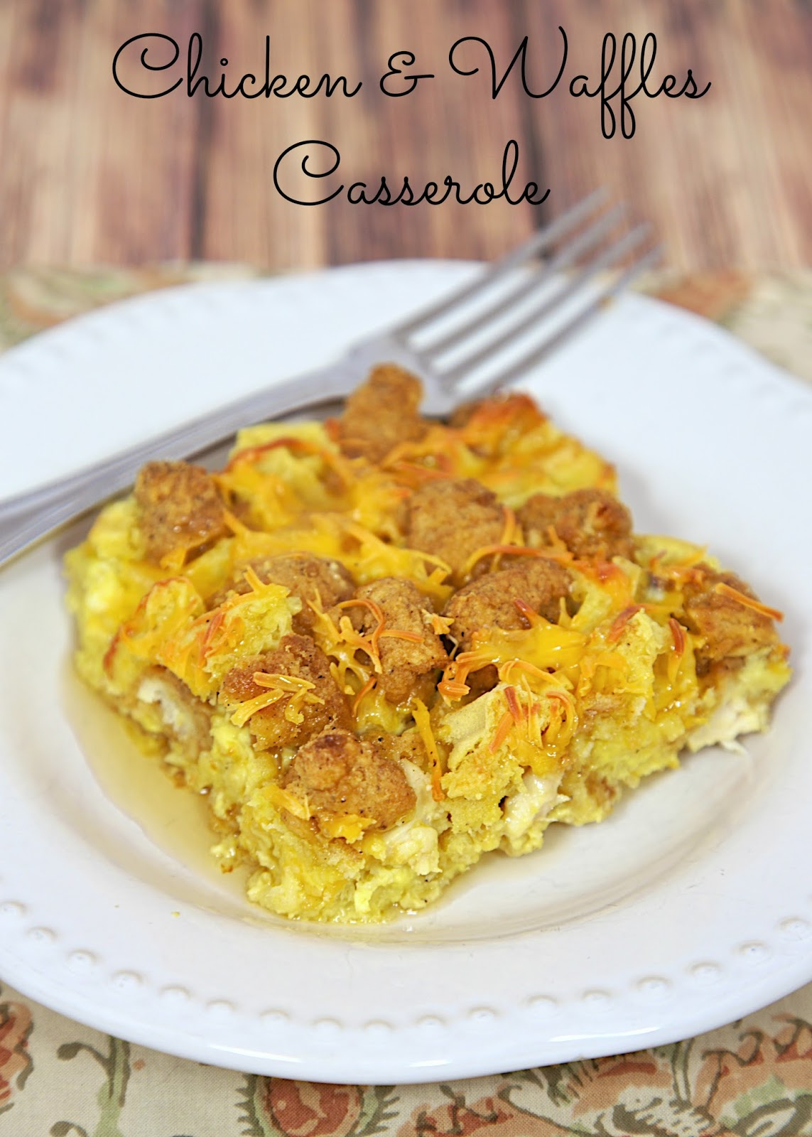 Chicken & Waffles Casserole Recipe - chicken and waffles baked in a maple egg custard - sweet & savory in every bite. Can make the night before and refrigerate until ready to bake.
