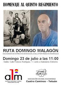 Homenaje al Quinto Regimiento. Ruta Domingo Malagón