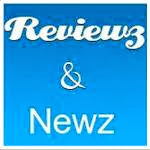 Reviewz And Newz