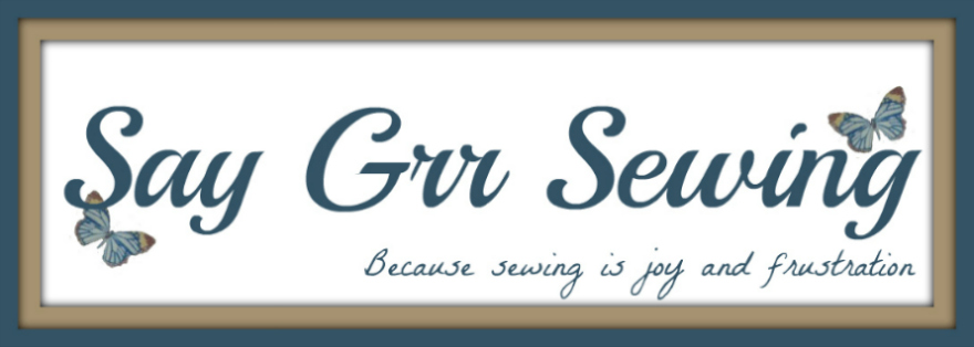 Say Grr Sewing