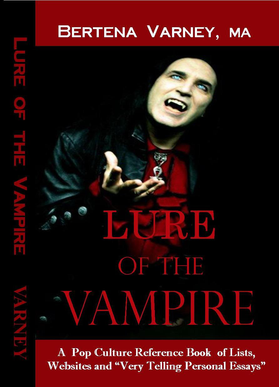 vampchix guest bertena varney there are essays here on the lack of black vampires in pop culture dracula s life in film the r ce of vampires and a lot more