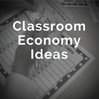 http://teachinginroom6.blogspot.com/search/label/Classroom%20Economy