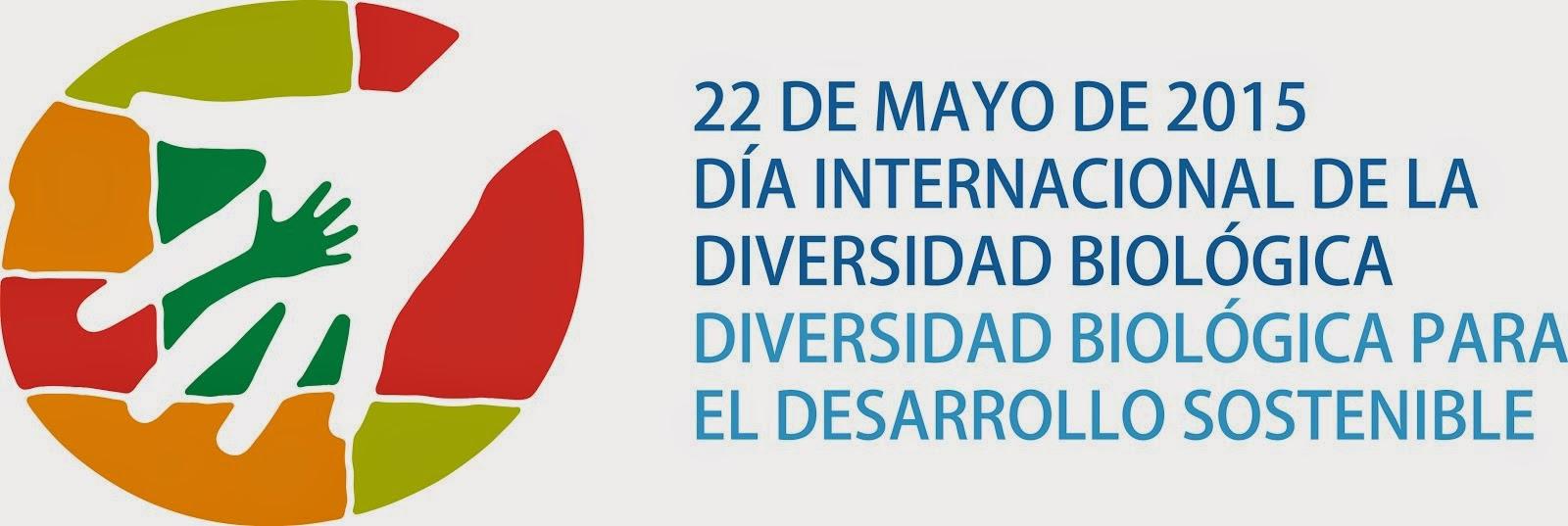 22 de mayo - Día Internacional de la Diversidad Biológica