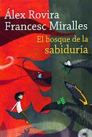 alex Rovira y Francesc Miralles El bosque de la sabiduria la buena suerte para niños