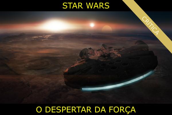 star-wars-filme-o-despertar-da-forca
