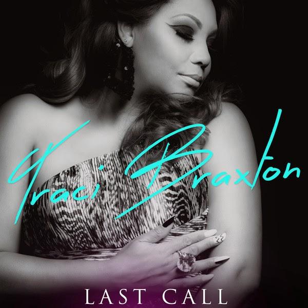 Traci Braxton - Last Call - Single Cover
