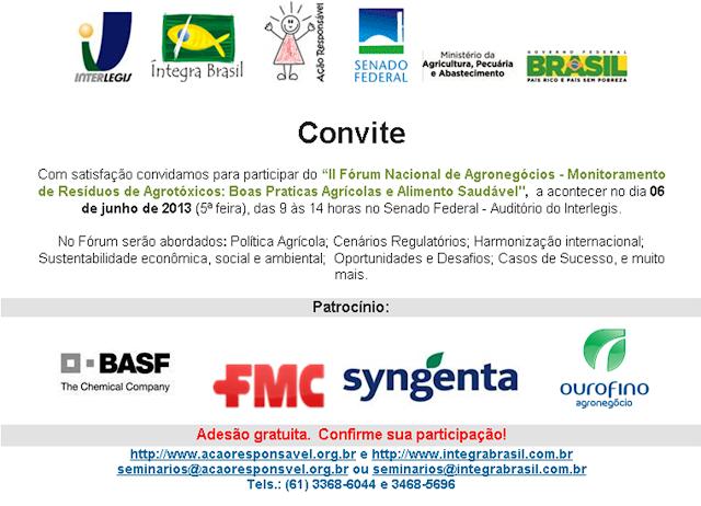 """""""II Fórum Nacional de Agronegócios - Monitoramento de Resíduos de Agrotóxicos: Boas Praticas Agrícolas e Alimento Saudável"""""""