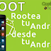 Rootea tu Android desde tu Android con Aplicaciones APK sin PC en solo segundos