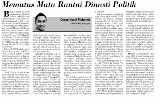 Memutus Mata Rantai Dinasti Politik, Cecep Husni Mubarok, Pikiran Rakyat 14/06/2012