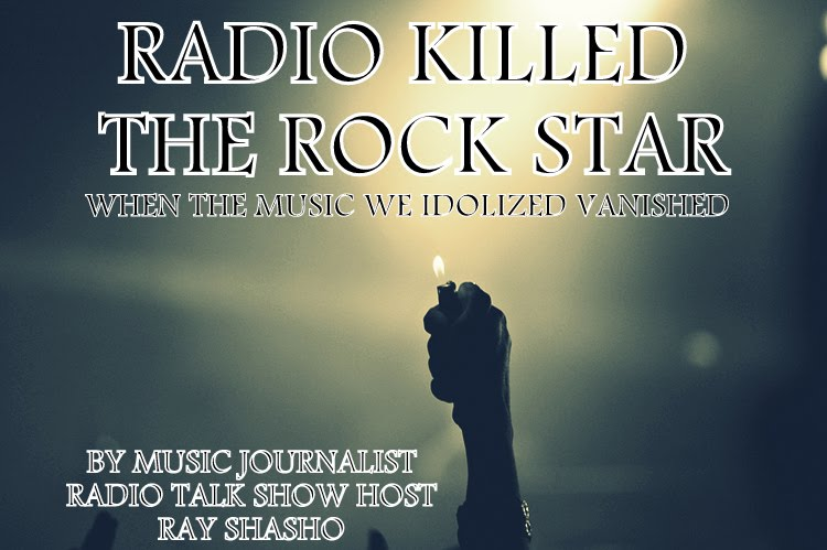 RADIO KILLED THE ROCK STAR -NEW BOOK PROJECT