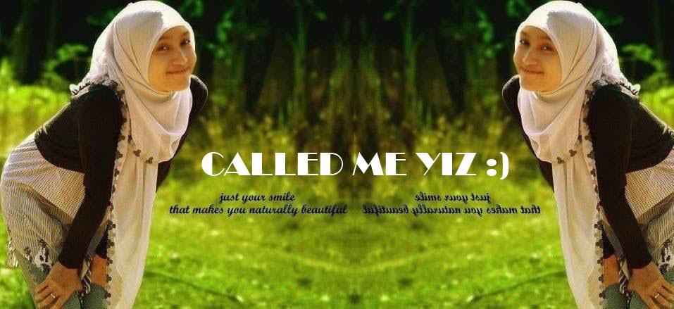called me yiz :)
