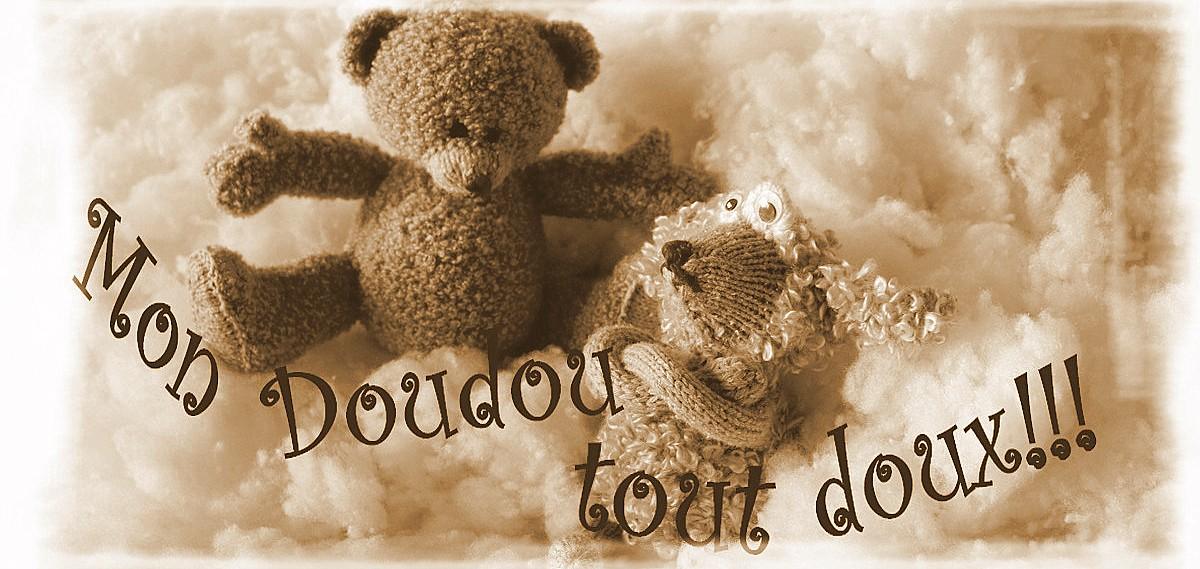 Mon Doudou - tout doux !!!