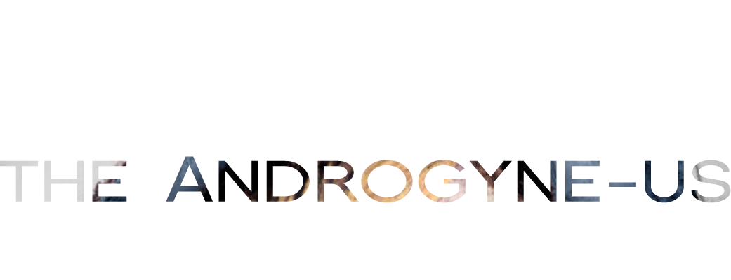 The Androgyne-us