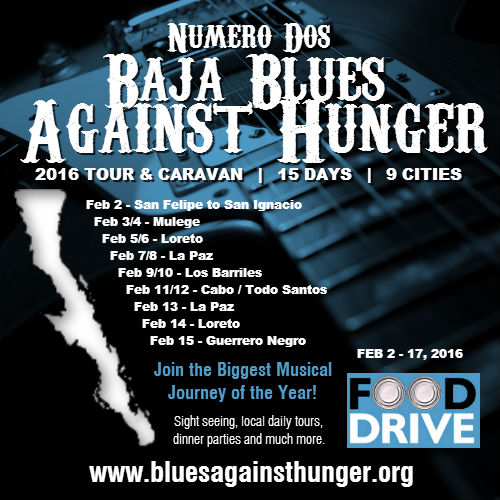 2016 Baja Blues Against Hunger Tour