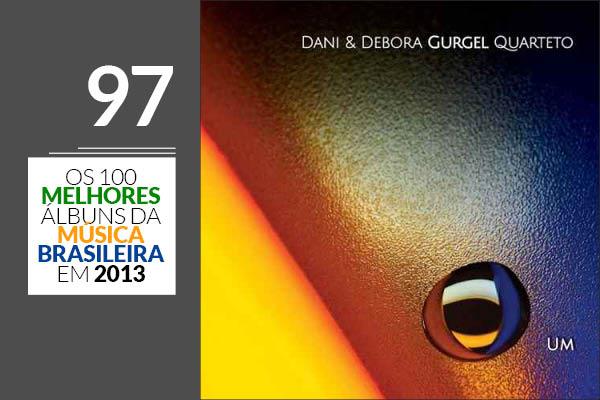 Dani & Debora Gurgel Quarteto - Um