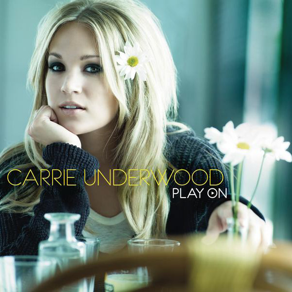 Carrie Underwood - Play On Cover