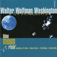 Walter Wolfman Washington - Blue Moon Risin'