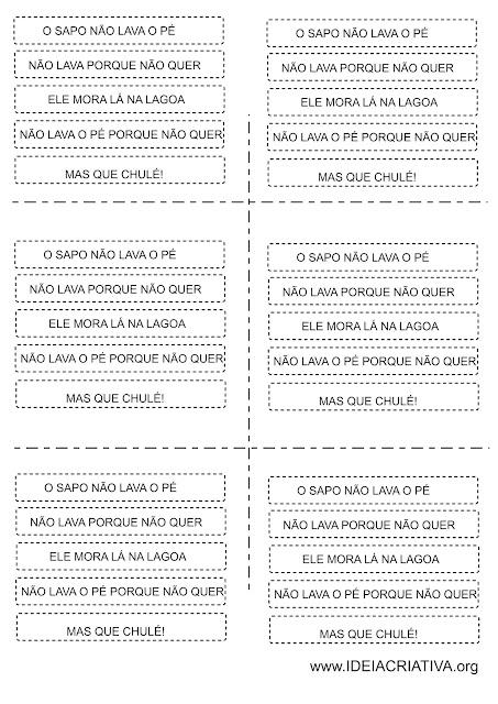 Atividade Texto Fatiado Cantiga de Roda O SAPO NÃO LAVA O PÉ