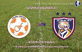 Vs Johor DT FC - Keputusan Terkini Liga Super & Perdana 22 Feb 2013