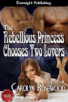 THE REBELLIOUS PRINCESS CHOOSES TWO LOVERS