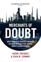 Naomi Oreskes EriK Conway Merchants of doubt global warming tobacco