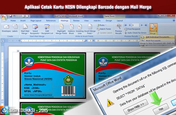 Aplikasi Cetak Kartu NISN Dilengkapi Font Barcode dengan Mail Merge Microsoft Word