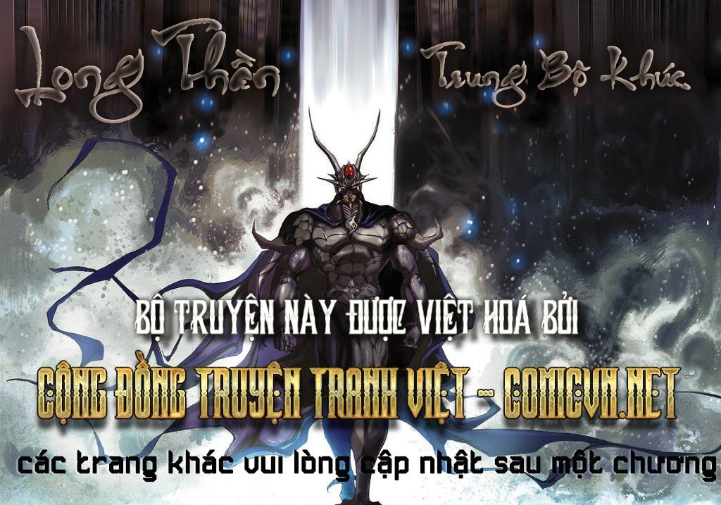 Long Thần - Trung Bộ Khúc Chap 58 - Next Chap 59