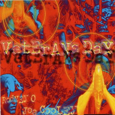 Rodney O & Joe Cooley – Veterans Day (2000) (CD) (FLAC + 320 kbps)