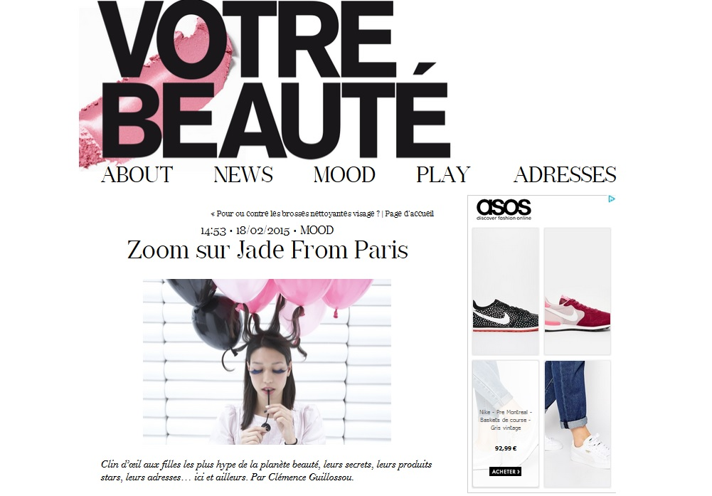 http://www.votrebeaute.fr/archive/2015/02/17/interview-blogueuse-beaute-jade-from-paris.html