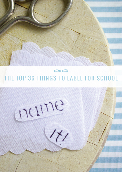 The Top 36 Things to Label for School