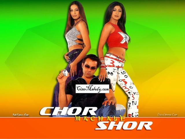 Chor Machaaye Shor  2002