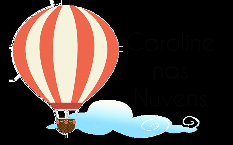 Caroline nas Nuvens!