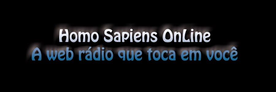 HOMO SAPIENS Online A web rário que toca em voçê