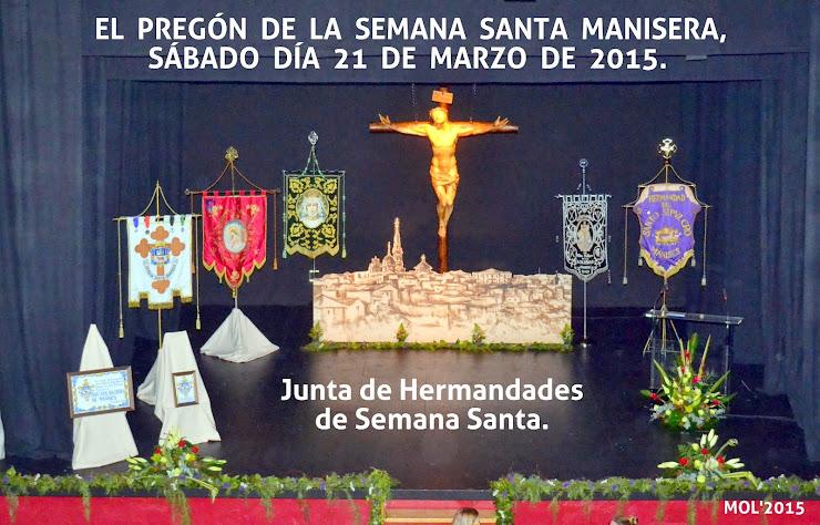SEMANA SANTA MANISERA, EL PREGÓ
