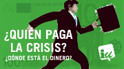 Campañas ¿Quién paga la crisis?