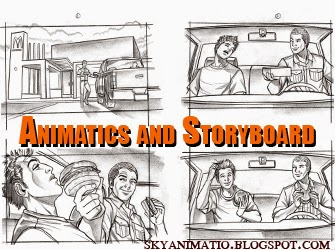 Animatics and Storyboard