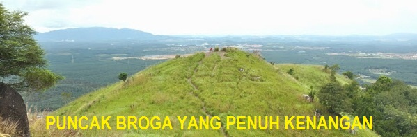 PEAK OF BROGA FULL OF MEMORIES