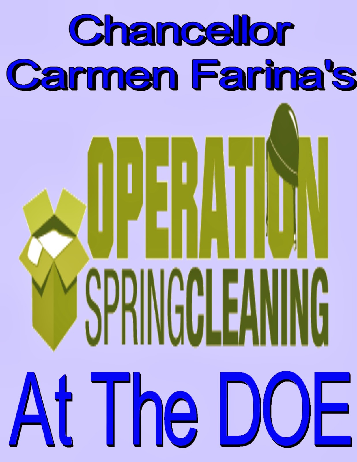 Spring Cleaning Quotes Chaz's School Daze Chancellor Carmen Farina Must Clean House At