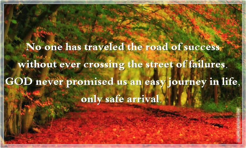 No One Has Traveled The Road Of Success Without Ever Crossing The Street Of Failures, Picture Quotes, Love Quotes, Sad Quotes, Sweet Quotes, Birthday Quotes, Friendship Quotes, Inspirational Quotes, Tagalog Quotes