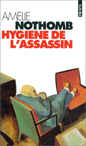 critique livre amélie nothomb hygiène assassin