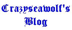 Crazyseawolf's Blog