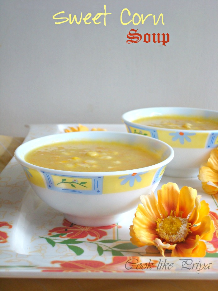 ... Priya: Sweet Corn Soup | Light and Healthy Soup Recipe | Vegan Soup
